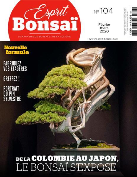 Esprit Bonsaï n°104 - Février-Mars 2020