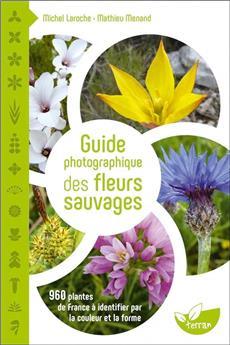 Guide photographique des fleurs sauvages