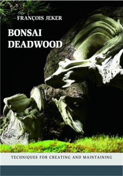 Bonsai Deadwood
